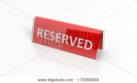 Red glossy reservation sign, isolated on white background.