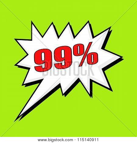 99 Percent Wording Speech Bubble