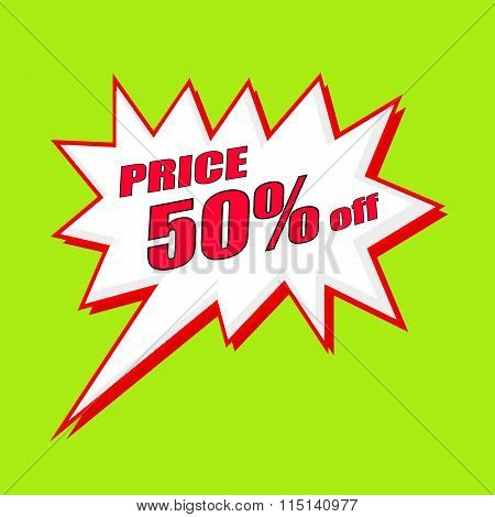 Price 50 Percent Wording Speech Bubble