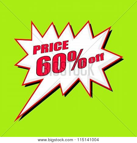 Price 60 Percent Wording Speech Bubble