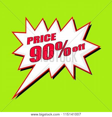 Price 90 Percent Wording Speech Bubble
