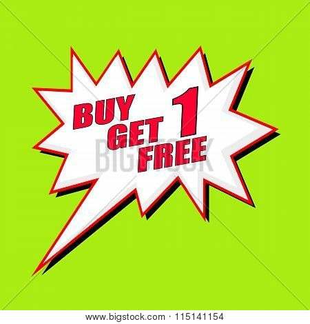 Buy 1 Get 1 Free Wording Speech Bubble