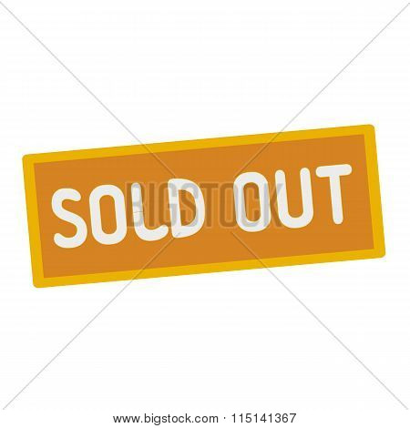 Sold Out Wording On Rectangular Signs