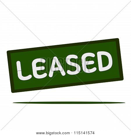 Leased Wording On Rectangular Signs
