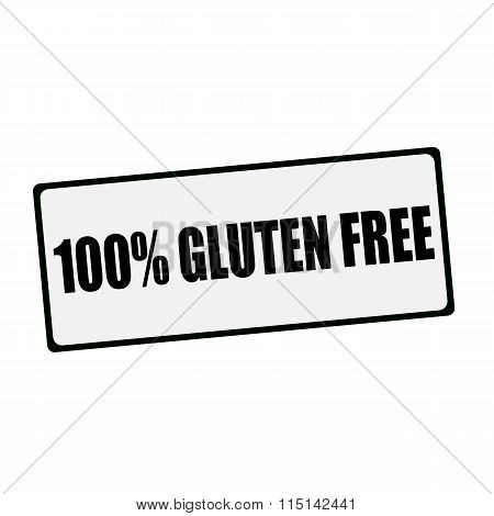 100% Gluten Free Wording On Rectangular Signs