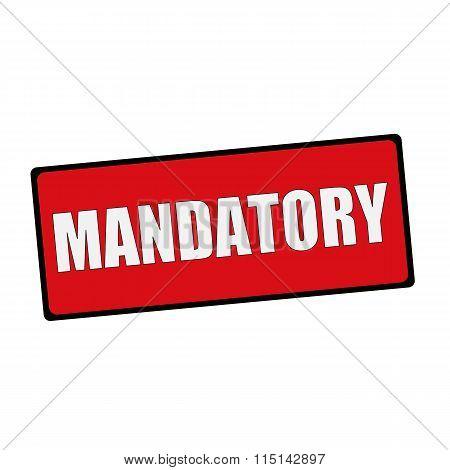 Mandatory Wording On Rectangular Signs