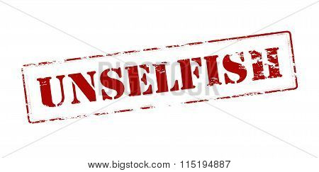 Rubber stamp with word unselfish inside vector illustration