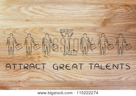 Candidate Holding Banner Saying The Best, With Text Attract Great Talents