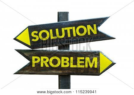 Solution - Problem signpost isolated on white background