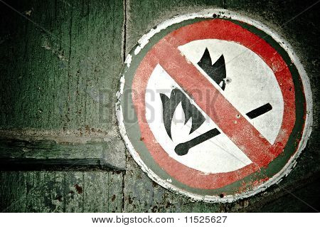 """No fire"" sign on the wall"