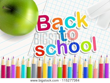 Back  To School. Rainbow  Pencils, Eraser And Green Apple On A Sheet Of Exercise Books. Vector Educa