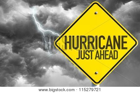 Hurricane Just Ahead sign with a bad day