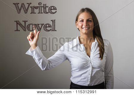 Write Novel - Beautiful Girl Touching Text On Transparent Surface