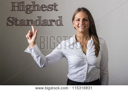 Highest Standard - Beautiful Girl Touching Text On Transparent Surface