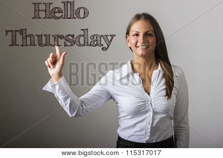 Hello Thursday - Beautiful Girl Touching Text On Transparent Surface