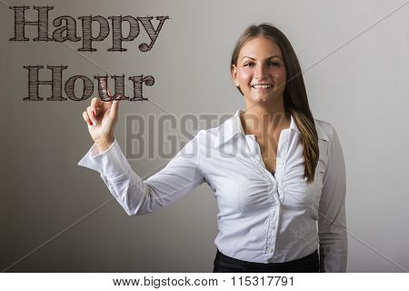 Happy Hour - Beautiful Girl Touching Text On Transparent Surface
