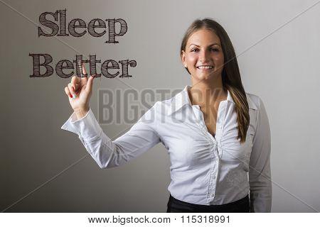 Sleep Better - Beautiful Girl Touching Text On Transparent Surface