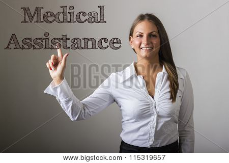 Medical Assistance - Beautiful Girl Touching Text On Transparent Surface