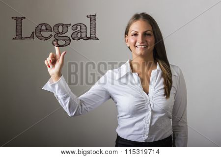 Legal - Beautiful Girl Touching Text On Transparent Surface