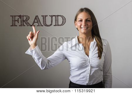 Fraud - Beautiful Girl Touching Text On Transparent Surface