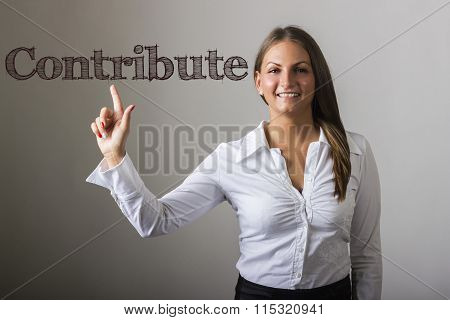 Contribute - Beautiful Girl Touching Text On Transparent Surface
