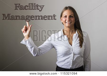 Facility Management - Beautiful Girl Touching Text On Transparent Surface