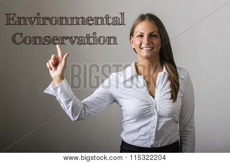 Environmental Conservation - Beautiful Girl Touching Text On Transparent Surface