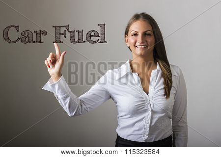Car Fuel - Beautiful Girl Touching Text On Transparent Surface