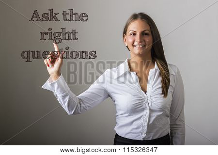 Ask The Right Questions - Beautiful Girl Touching Text On Transparent Surface