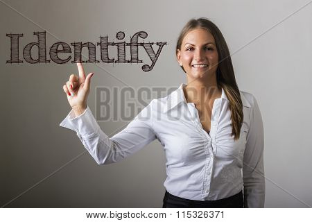 Identify - Beautiful Girl Touching Text On Transparent Surface
