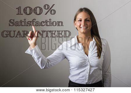 100% Satisfaction Guaranteed - Beautiful Girl Touching Text On Transparent Surface