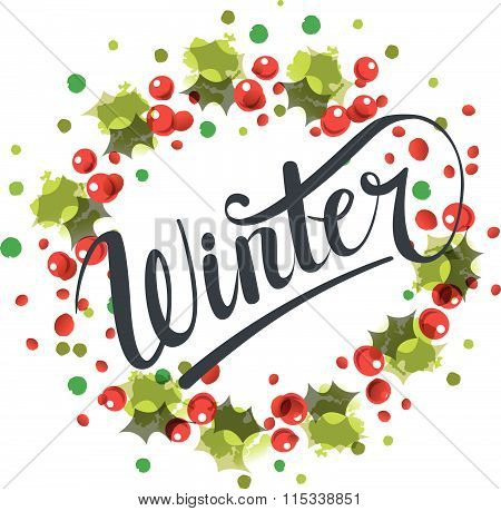 Flat Design Style Winter Hand Written Text. Brush Lettering With Winter Watercolor Wreath