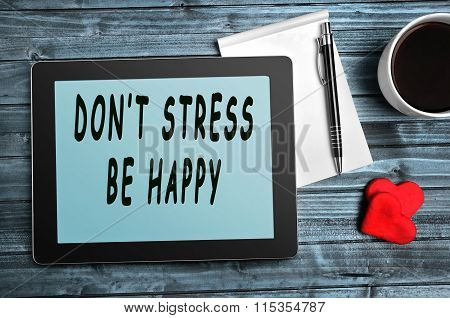Don't Stress,be Happy Quotes