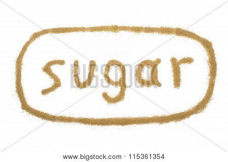 Word Sugar Written With Brown Sugar