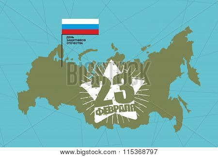 23 February. Defenders Day Patriotic Russian Holiday. Russia Map And Flag. Star Hero Symbol Of Natio