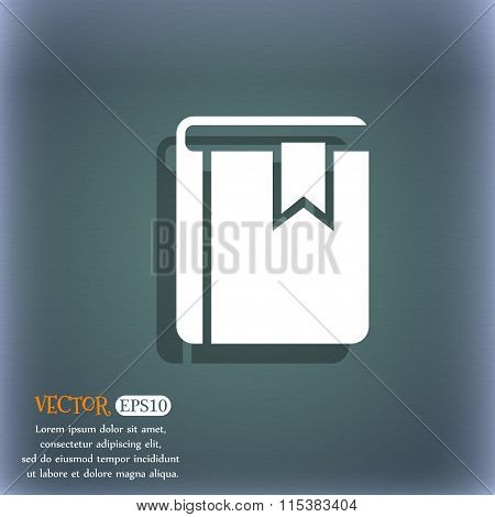 Book Bookmark Icon. On The Blue-green Abstract Background With Shadow And Space For Your Text.