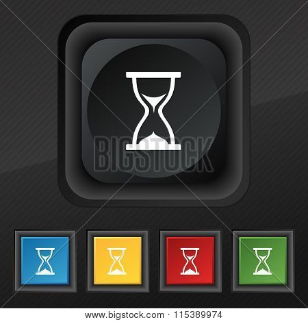 Hourglass Icon Symbol. Set Of Five Colorful, Stylish Buttons On Black Texture For Your Design.