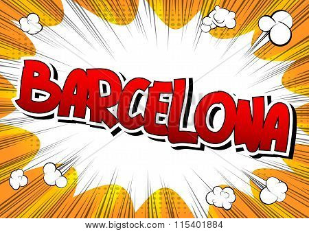 Barcelona - Comic Book Style Word.