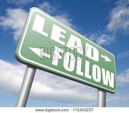 chief in command leadership follow or lead following the natural leader,leaders or followers in business