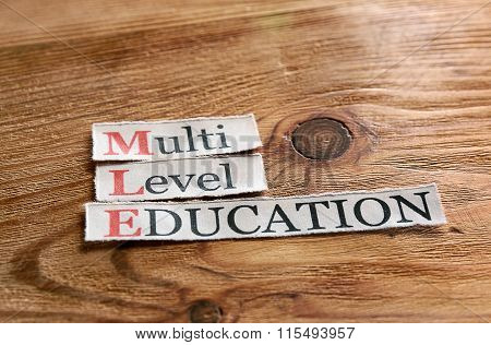 Mle- Multi Level Education