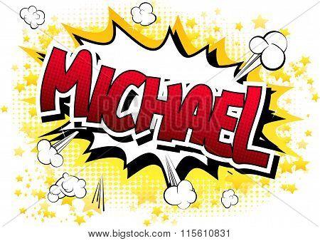 Michael - Comic Book Style Male Name.