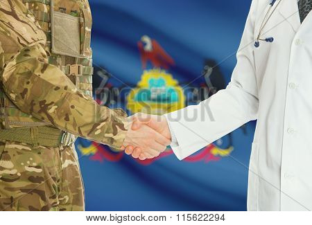 Military Man In Uniform And Doctor Shaking Hands With Us States Flags On Background - Pennsylvania