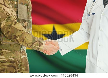 Military Man In Uniform And Doctor Shaking Hands With National Flag On Background - Ghana