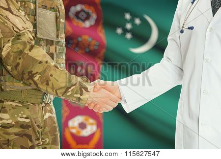 Military Man In Uniform And Doctor Shaking Hands With National Flag On Background - Turkmenistan