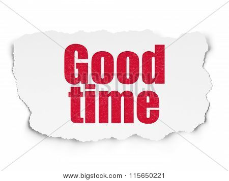 Time concept: Good Time on Torn Paper background