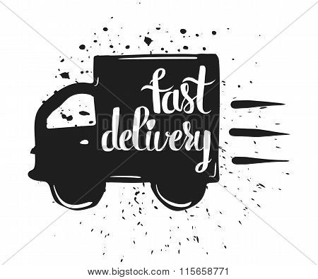 Hand drawn typography poster, fast delivery, isolated on white background. Calligraphy lettering