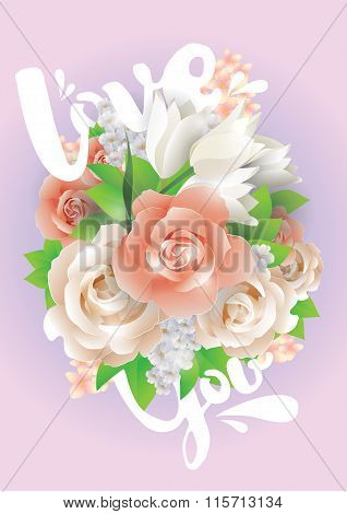 Love you inscription. Vector greeting card, invitation or poster. Design with flowers, roses, and te