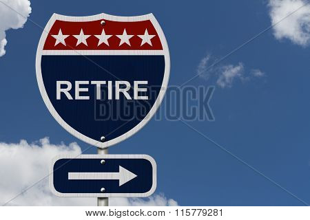American Retire Highway Road Sign