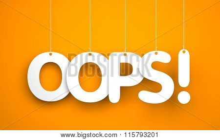 Oops! - word hanging on the rope