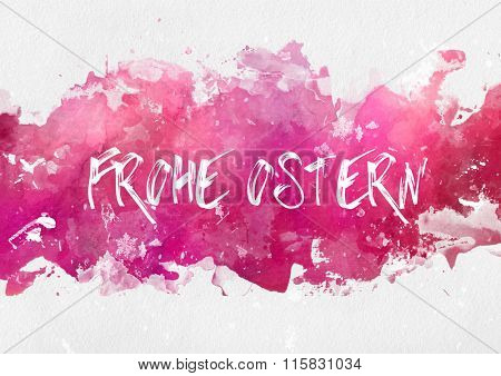 Frohe Osten German greeting card design with hand written text on an abstract band of magenta or pink splash effect paint on textured watercolor paper with copy space